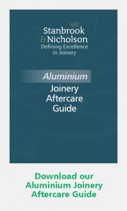 Stanbrook & Nicholson Aluminium Joinery Aftercare Guide